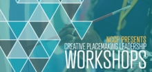 creative placemaking leadership workshops