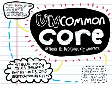 poster for Uncommon Core: Artwork by MEd Graduate Students