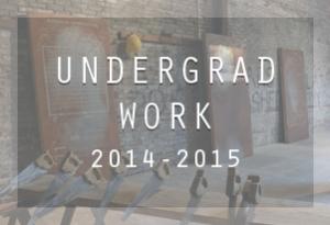Undergrad Work: 2014-2015
